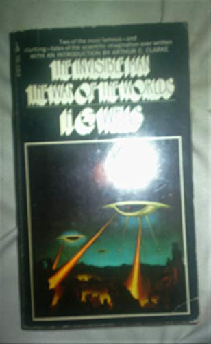 The Invisible Man and The War of the Worlds: H.G. Wells