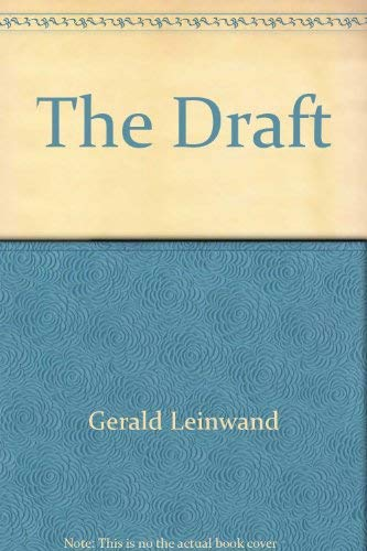 9780671471798: The Draft (Problems of American Society)