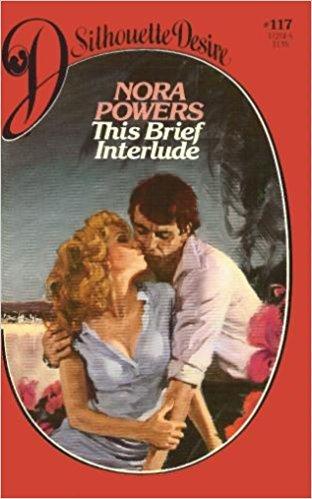 9780671472047: This Brief Interlude (Silhouette Desire, No. 117)