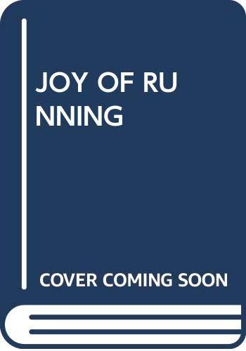 9780671472108: JOY OF RUNNING