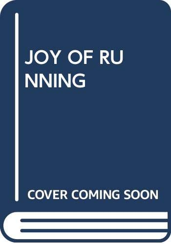 9780671472108: JOY OF RUNNING