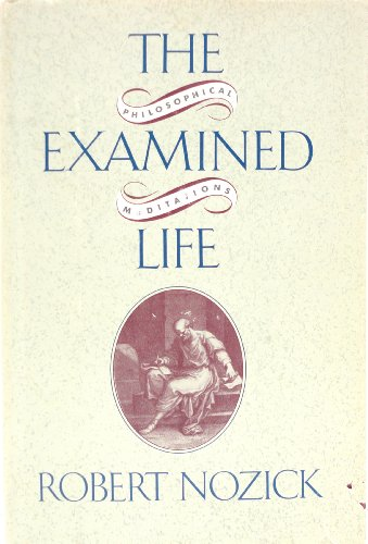 9780671472184: The Examined Life: Philosophical Meditations