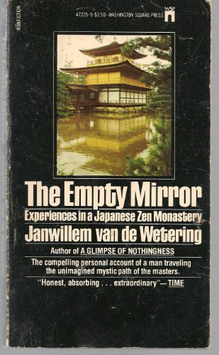 9780671472252: The Empty Mirror: Experiences in a Japanese Zen Monastery