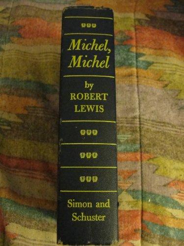 9780671472467: Michel, Michel