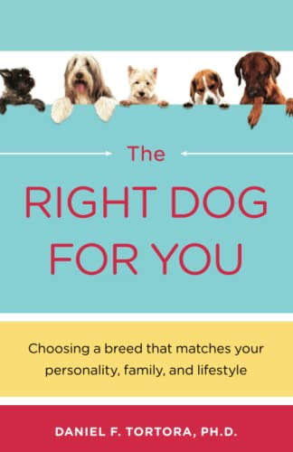 Right Dog For You: Tortora, Daniel F.