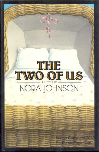 The Two of Us: A Novel: Johnson, Nora