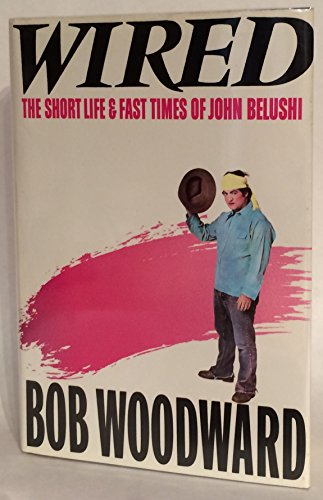 9780671473204: Wired: The Short Life and Fast Times of John Belushi