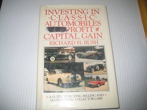 9780671473242: Investing in classic automobiles for profit and capital gain: A guide to buying, selling, and maintaining collector cars