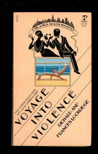 9780671473297: Voyage into Violence: A Mr. and Mrs. North Mystery