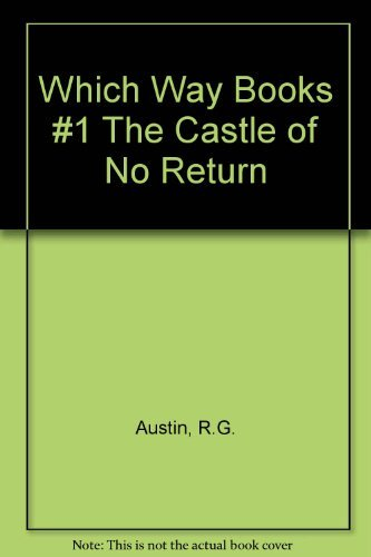 9780671473723: The Castle of No Return (Which Way Books, #1) (Which Way Books, #1)