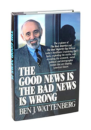 9780671475451: The Good News Is the Bad News Is Wrong