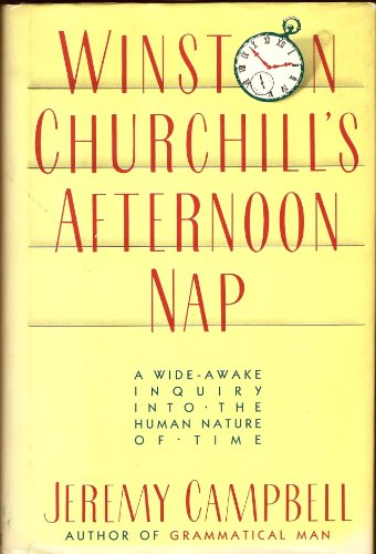 9780671475475: Winston Churchill's Afternoon Nap: A wide-awake inquiry into the human nature of time
