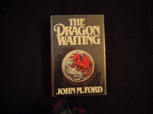 9780671475529: The Dragon Waiting: A Masque of History