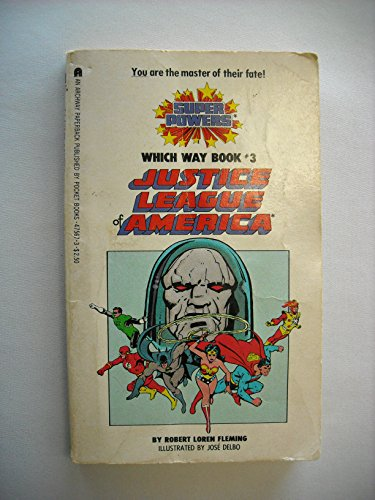 9780671475673: Justice League of America (Super Powers Which Way Book No 3)