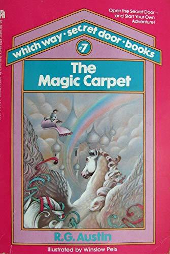 The Magic Carpet (Which Way Secret Door: R. G. Austin