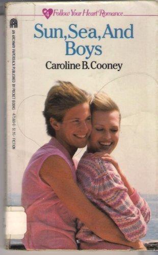 Sun, Sea, and Boys (Follow Your Heart: Cooney, Caroline B.