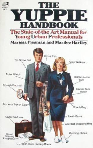 9780671476847: The Yuppie Handbook: The State-of-the Art Manual for Young Urban Professionals