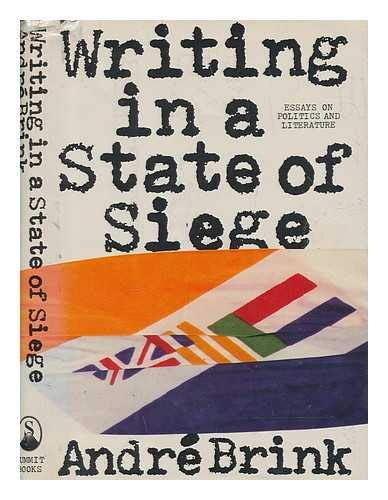 Writing in a State of Siege (signed Advance uncorrected proof): BRINK, ANDRE