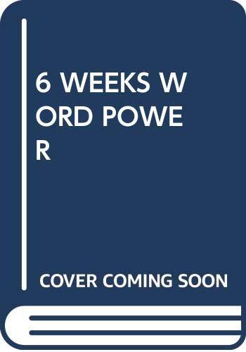 9780671477615: 6 WEEKS WORD POWER