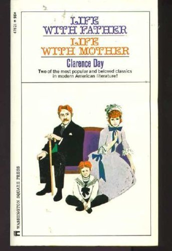 Life with Father; Life with Mother (0671478214) by Clarence day