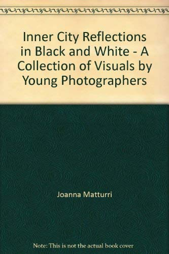 9780671478926: Inner City Reflections in Black and White - A Collection of Visuals by Young Photographers