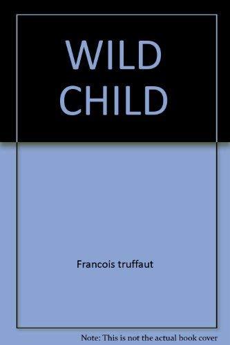 Wild Child: Francois truffaut