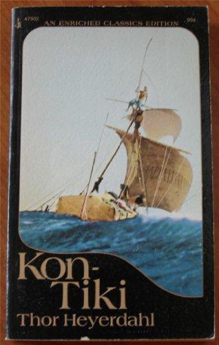 Kon-Tiki : Across the Pacific by Raft: Thor Heyerdahl