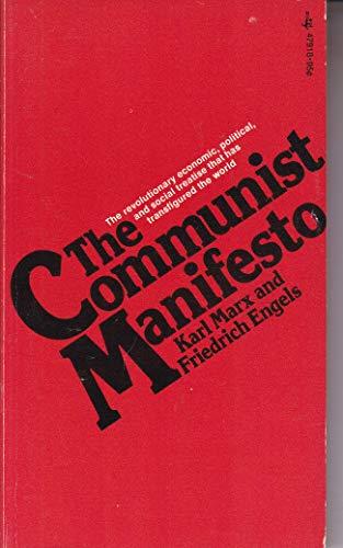 The Communist Manifesto: Karl Marx, Friedrich