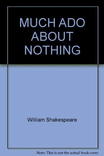 9780671479428: MUCH ADO ABOUT NOTHING [Paperback] by William Shakespeare
