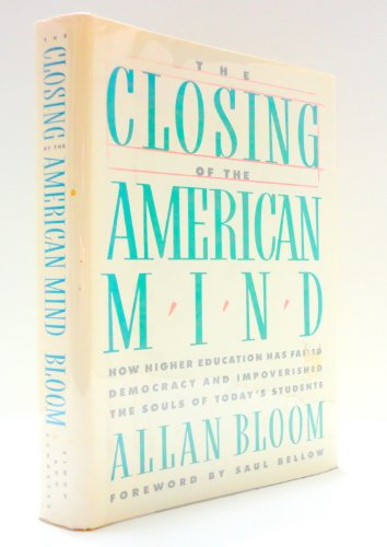 9780671479909: Closing of the American Mind, The