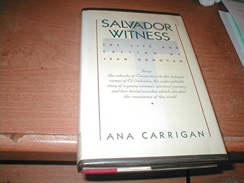 9780671479923: Salvador Witness: The Life and Calling of Jean Donovan