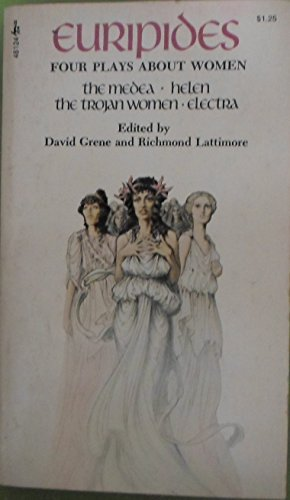 Euripides: Four Plays about Women Medea, Helen,: lattimore, David grene