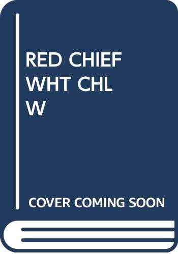 Red Chiefs and White Challengers: Confrontations in: J. Jay Myers