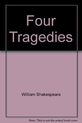 9780671481605: Four Tragedies [Mass Market Paperback] by William Shakespeare
