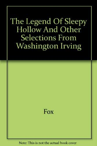 9780671481636: The Legend of Sleepy Hollow and Other Selections From Washington Irving (1962 Copyright)