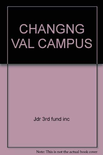 Changing Values on Campus : Political and: Inc Daniel Yankelovich;