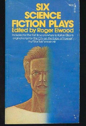 Six Science Fiction Plays (Pocket Books Sci-Fi: Roger Elwood