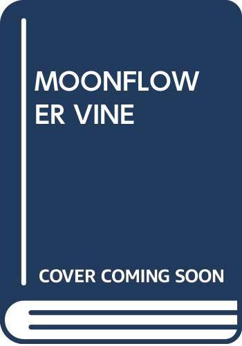 9780671489755: Moonflower Vine
