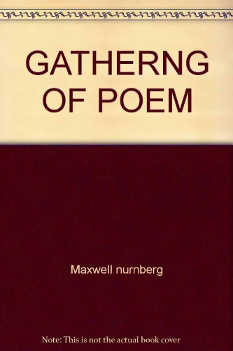 9780671491062: A Gathering of Poems: A Sparkling Collection of More Than 140 Poems by 95 Poets