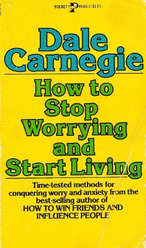 9780671491659: How to Stop Worrying and Start Living
