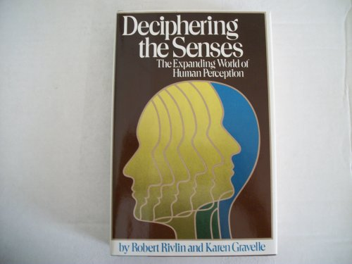 9780671492069: Deciphering the senses: The expanding world of human perception