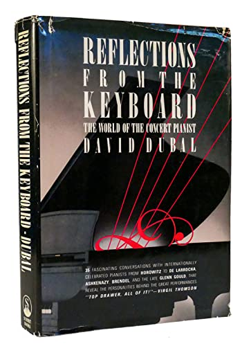 9780671492403: Reflections from the Keyboard: The World of the Concert Pianist