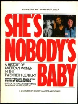 9780671492472: She's Nobody's Baby: A History of American Women in the Twentieth Century