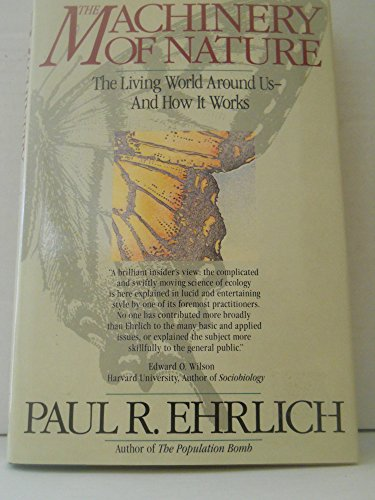 The Machinery of Nature: Paul R. Ehrlich