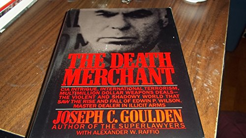 9780671493417: The Death Merchant: The Rise and Fall of Edwin P. Wilson