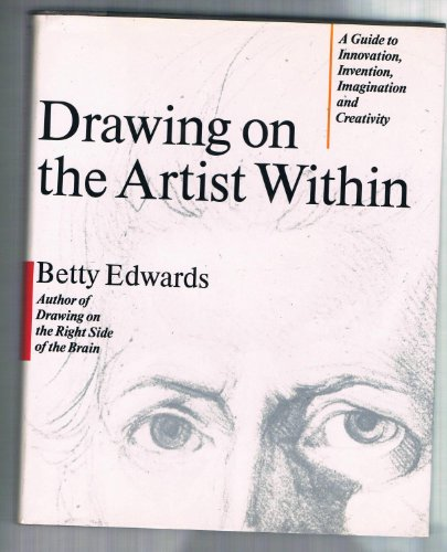 9780671493868: Drawing on the Artist Within: A Guide to Innovation, Invention, Imagination and Creativity