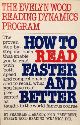 How to Read Faster and Better: Agardy, Franklin J.