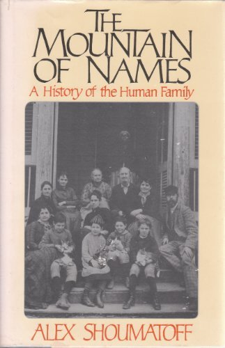 9780671494407: The Mountain of Names: A History of the Human Family