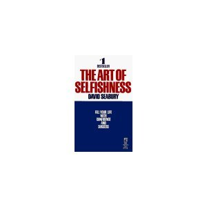 9780671494575: The Art of Selfishness