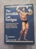 9780671495862: The Incredible Lou Ferrigno
